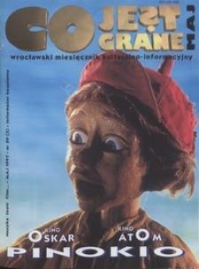 Co Jest Grane : wrocławski miesięcznik kulturalno-informacyjny, 1997, nr 5 (39)