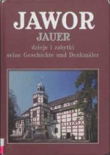 Jawor = Jauer : dzieje i zabytki = seine Gesichte und Denkmäler