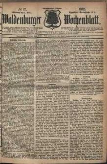 Waldenburger Wochenblatt, Jg. 28, 1882, nr 17