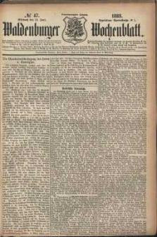 Waldenburger Wochenblatt, Jg. 29, 1883, nr 47