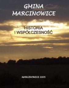 Gmina Marcinowice : historia i współczesność