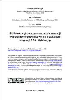 Biblioteka cyfrowa jako narzędzie animacji współpracy środowiskowej na przykładzie integracji CDŚ i Sybiracy.pl