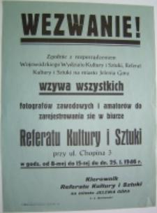 Wezwanie [Inc. Zgodnie z rozporządzeniem Wojewódzkiego Wydziału Kultury i Sztuki ...]