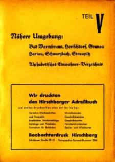 Hirschberger Einwohner-Buch 1939. Teil 5, Nähere Umgebung: Bad Warmbrunn, Herischdorf, Grunau, Hartau,Schwarzbach, Straupitz. Alphabetisches Verzeichnis