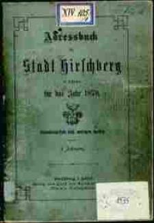 Adressbuch der Stadt Hirschberg in Schlesien fur das Jahr 1878 : zusammengestellt nach amtlichen Quellen. 1. Jahrgang