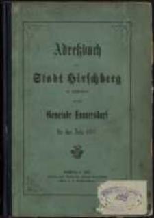 Adressbuch der Stadt Hirschberg in Schlesien für das Jahr 1882 : zusammengestellt nach amtlichen Quellen. 5. Jahrgang