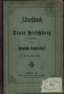 Adressbuch der Stadt Hirschberg in Schlesien für das Jahr 1884 : zusammengestellt nach amtlichen Quellen. 7. Jahrgang