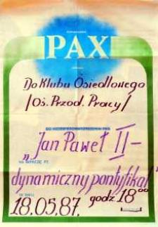 Stowarzyszenie Pax. Jan Paweł II - dynamiczny pontyfikat