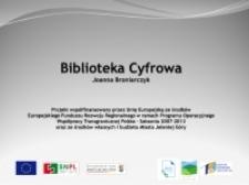 Biblioteka Cyfrowa [Dokument elektroniczny]