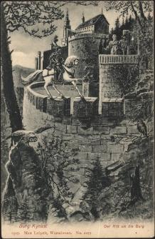 Burg Kynast. Der Ritt um die Burg [Dokument ikonograficzny]