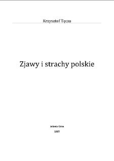 Zjawy i strachy polskie [Dokument elektroniczny]