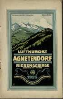 Luftkurort Agnetendorf im Riesengebirge : Seehöhe 500-700 Meter