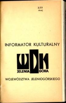 Informator Kulturalny Województwa Jeleniogórskiego, 1977, nr 3