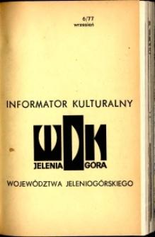 Informator Kulturalny Województwa Jeleniogórskiego, 1977, nr 6