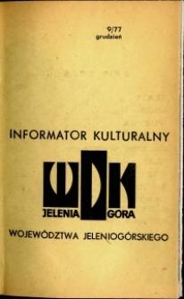 Informator Kulturalny Województwa Jeleniogórskiego, 1977, nr 9