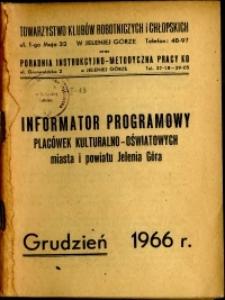 Informator Klubów TKRiCH, grudzień 1966