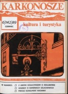 Karkonosze: Kultura i Turystyka, 1989, nr 6 (142)
