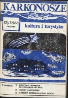Karkonosze: Kultura i Turystyka, 1988, nr 12 (136)