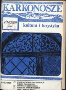 Karkonosze: Kultura i Turystyka, 1989, nr 7 (143)
