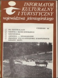 Informator Kulturalny i Turystyczny Województwa Jeleniogórskiego, 1980, nr 6