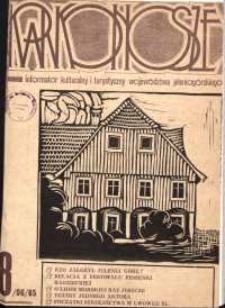 Karkonosze : Informator Kulturalny i Turystyczny Województwa Jeleniogórskiego, 1985, nr 8 (96)