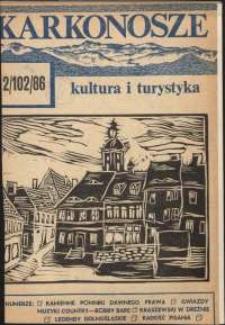 Karkonosze : Kultura i Turystyka, 1986, nr 2 (102)