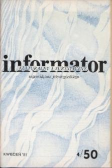 Informator Kulturalny i Turystyczny Województwa Jeleniogórskiego, 1981, nr 4 (50)