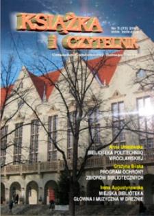 Książka i Czytelnik : czasopismo bibliotekarzy Dolnego Śląska, 2005, nr 3 (73)