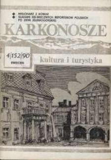 Karkonosze: Kultura i Turystyka, 1990, nr 4 (152)