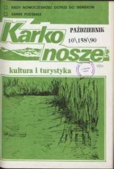 Karkonosze: Kultura i Turystyka, 1990, nr 10 (158)