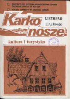 Karkonosze: Kultura i Turystyka, 1990, nr 11 (159)