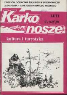 Karkonosze: Kultura i Turystyka, 1991, nr 2 (162)