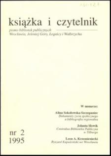 Książka i Czytelnik : pismo bibliotek publicznych Wrocławia, Jeleniej Góry, Legnicy i Wałbrzycha, 1995, nr 2