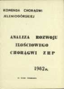 Analiza rozwoju ilościowego jeleniogórskiej chorągwi ZHP wg stanu na dzień 15 listopada 1982 r.