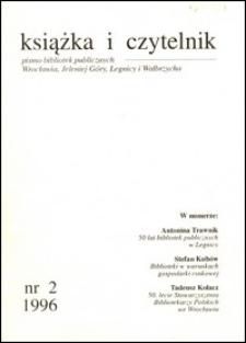Książka i Czytelnik : pismo bibliotek publicznych Wrocławia, Jeleniej Góry, Legnicy i Wałbrzycha, 1996, nr 2