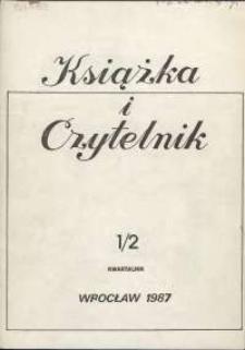 Książka i Czytelnik, 1987, nr 1-2