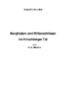 Burgfesten und Ritterschlösser im Hirschberger Tal [Dokument elektroniczny]