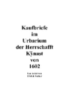 Kaufbriefe im Urbarium der Herrschafft Kÿnast von 1602 [Dokument elektroniczny]