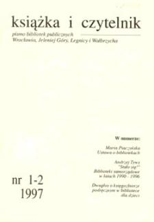 Książka i Czytelnik : pismo bibliotek publicznych Wrocławia, Jeleniej Góry, Legnicy i Wałbrzycha, 1997, nr 1/2