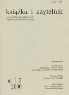 Książka i Czytelnik : pismo bibliotek publicznych województwa dolnośląskiego, 2000, nr 1/2
