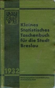 Kleines statistisches Taschenbuch für die Stadt Breslau : 1932