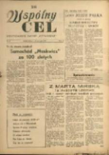 """Wspólny cel : Dwutygodnik załogi """"Celwiskozy"""" , 1958, nr 13"""