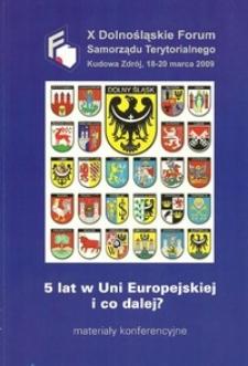 X Dolnośląskie Forum Samorządu Terytorialnego : materiały konferencyjne, 18-20 marca 2009 Kudowa Zdrój