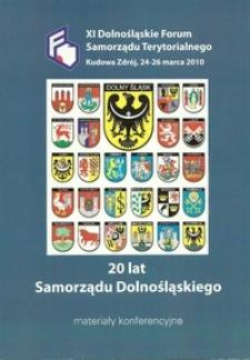 XI Dolnośląskie Forum Samorządu Terytorialnego : materiały konferencyjne, 24-26 marca 2010 Kudowa Zdrój