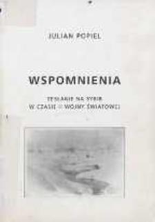 Wspomnienia : zesłanie na Sybir w czasie II wojny światowej