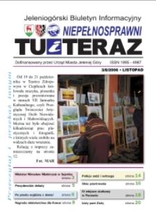 Niepełnosprawni Tu i Teraz : jeleniogórski biuletyn informacyjny niepełnosprawnych, 2006, nr 3 (8)