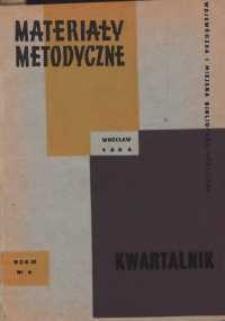 Materiały metodyczne : kwartalnik, R. IX, 1964, nr 4