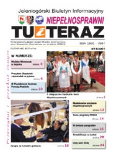 Niepełnosprawni Tu i Teraz : jeleniogórski biuletyn informacyjny niepełnosprawnych, 2007, nr 4 (14)