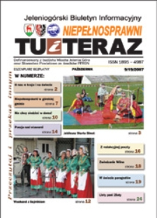 Niepełnosprawni Tu i Teraz : jeleniogórski biuletyn informacyjny niepełnosprawnych, 2007, nr 9 (19)