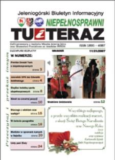 Niepełnosprawni Tu i Teraz : jeleniogórski biuletyn informacyjny niepełnosprawnych, 2007, nr 11 (21)